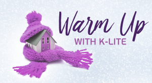 Boonstra Heating and Air Conditioning – Warm Up with K-Lite – Win a Custom heating system valued at $5,000