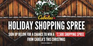Cabela's Retail – Holiday Shopping Spree – Win a $2,500 Cabela's Gift Card