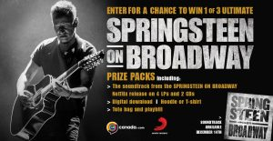 Canada.com – Bruce Springsteen on Broadway – Win a grand prize package valued at $300 OR 1 of 2 minor prizes