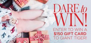 DARE Magazine – Win a $150 Gift Card to Giant Tiger