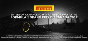 Pirelli – Win a trip for 2 to the Formula 1 Grand Prix Du Canada 2019
