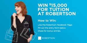 Robertson – Win a tuition credit up to $15,000 toward a full-time or part-time academic program