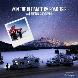 Go RVing – Win a week long RV Rental in Canada plus a $150 fuel gift card (total value of $2,500