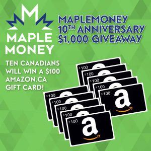 MapleMoney – Win 1 of 10 Amazon.ca gift cards valued at $100 each