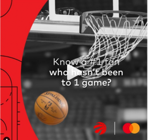 Mastercard Canada – Start Something Priceless Raptors – Win 1 of 3 grand prizes of 4 courtside tickets valued at $2,500 each OR many minor prizes