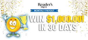 Reader's Digest – 2019 Monthly Payout – Win $1,000 monthly