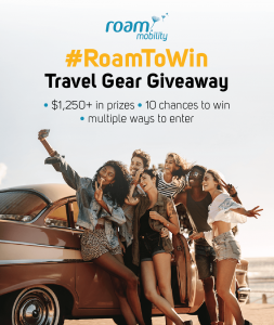 Roam Mobility Holdings – #RoamToWin Travel Gear – Win a grand prize valued at $1,000 CAD (a Google Pixel 3 Smartphone) OR 1 of 9 minor prizes