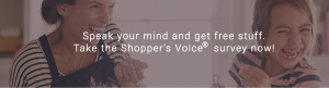 Shopper's Voice 2019 – Speak Up to Win – Win 1 of 12 monthly prizes of a $1,500 cheque each