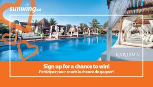 Sunwing Vacations – Fall in Love with a Vacation – Win a trip for 2 to Mexico plus 7-night accommodation and more valued at $4,000 CDN