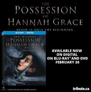 Tribute Publishing – Win 1 of 5 copies of The Possession of Hannah Grace on Blu-ray valued at over $29 CDN each