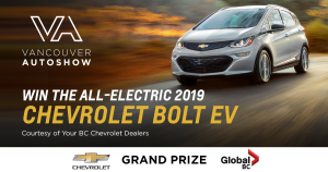 Vancouver Autoshow – Win the all-electric 2019 Chevrolet Bolt EV valued at $47,450 CDN