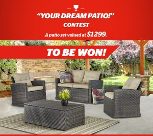 Brault & Martineau – Your Dream Patio – Win a patio set valued at $1,299