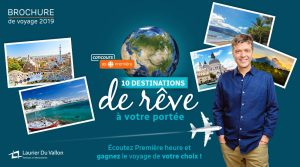 CBC – Radio-Canada – Win a $8,000 travel credit for a travel package at one of the Laurier du Vallon branches