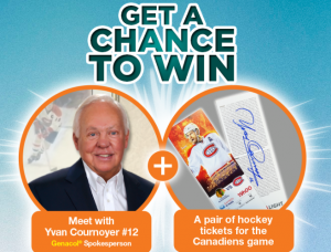 Corporation Genacol – Win a meeting with Yvan Cournoyer and 2 tickets to a Canadiens Game (total value of the prize is $375)