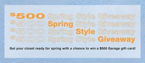 Groupe Dynamite – Garage's Spring Style – Win a $500 Garage gift card