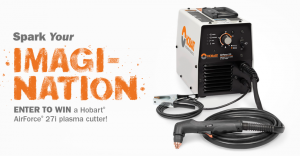 Hobart Welding Products – Spark Your Imagination – Win an Airforce 27i plasma cutter valued at $1,389 USD