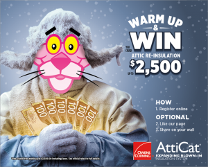 Owens Corning Canada – Atticat Warm up and Win an Attic Re-insulation valued up to $2,500
