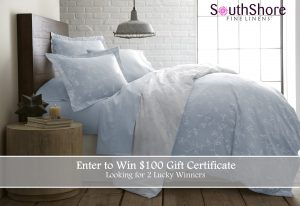 South Shore – Win 1 of 2 gift certificates valued at $100 each