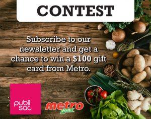 TC Media – Publi Sac – Win a $100 gift card from Metro