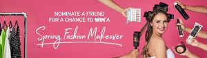 TSC – Spring Fashion Makeover – Win a trip for 2 to Toronto for a makeover valued at $3,100 CDN
