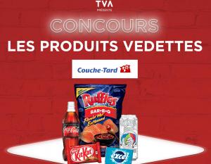 TVA Group – Les Produits Vedettes Couche-Tard – Win a $6,000 cash prize