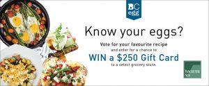 The BC Egg Marketing Board – Win a $250 gift card