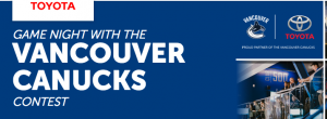 Toyota – Game Night with the Vancouver Canucks – Win 1 of 4 prizes of 4 tickets in the premium Club 500 to the Vancouver Canucks hockey game
