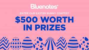 Bluenotes – Win a grand prize valued at over $150 OR 1 of 2 minor prizes