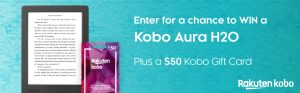 London Drugs – Win 1 of 2 prize packs of Kobo Aura H2O & a $50 gift card