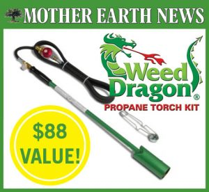 Mother Earth News – Win 1 of 6 Weed Dragon kits
