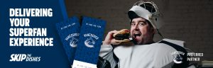 VCLP – SkipTheDishes Canucks Superfan Experience – Win a prize package valued at $1,500