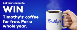 Keurig – Win 1 of 50 prizes of 12 Timothy's coupons each