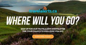 Travel Alerts – Win a $200 Visa gift card