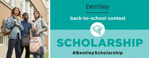 Bentley – Back-to-School Scholarship – Win $5,000 towards a scholarship