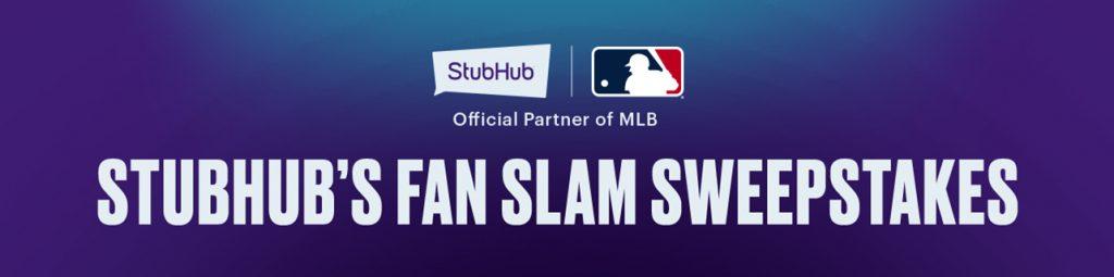 MLB – The Stubhub Fan Slam – Win 4 tickets to a Major League Baseball 2019 regular season game