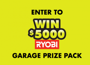RYOBI – Win a grand prize of a tool package valued at $5,000 CAD OR 1 of 100 minor prizes