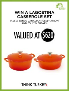 Canadian Turkey – Win a Lagostina casserole set