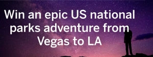 Lonely Planet – Win a grand prize of a trip to Las Vegas PLUS a Vegas to LA: Grand National Parks tour and more OR 1 of 2 runner-up prizes