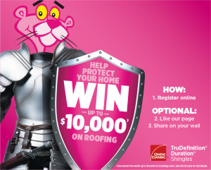 Owens Corning Canada – Win the re-roofing prize package valued at $10,000
