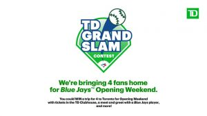 Let's Go Blue Jays – Win a trip for 4 to Toronto for Opening Weekend