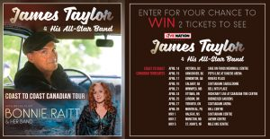Postmedia – Win 1 of 12 double tickets to see James Taylor & His All-Star Band
