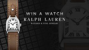 WorldTempus – Win a Ralph Lauren Stirrup Mini Steel watch valued at $CHF 2,150