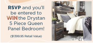 Ashley HomeStore – Anniversary Party – Win a 5-piece Drystan Queen Panel Bedroom Suite