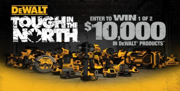 DeWalt Tough in the North 2020 – Win 1 of 2 $10,000 DeWalt Prize Packs at toughinthenorthtour.ca