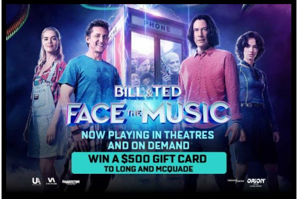 Exclaim Bill & Ted Face the Music  – Win a $500 gift card to Long & McQuade
