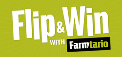 Farmtario Flip and – Win with Farmtario newsletter signup)