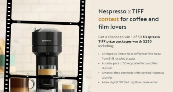 Nespresso TIFF  – Win 1 of 30 prize packs worth $230 including a Nespresso Vertuo Next machine and more