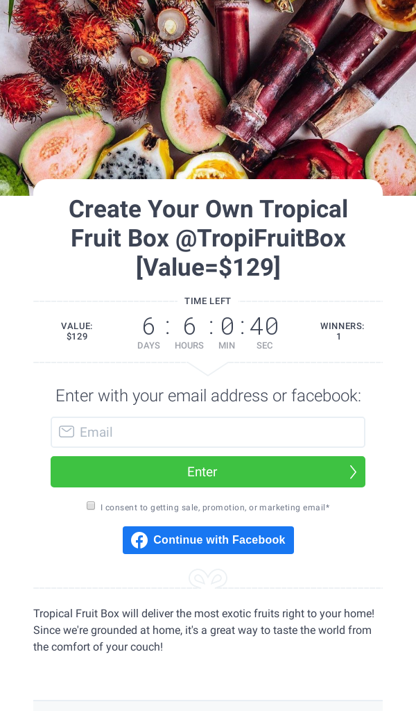 Win TropiFruitBox Create your own tropical fruit box (21+) Contest