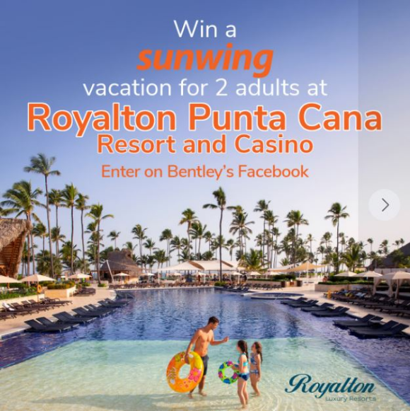 Bentley  – Win an all-inclusive Sunwing package at the Royalton Punta Cana Resort and Casino