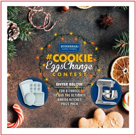 Burnbrae Farms Cookie Eggs Change 2020 – Win a $1,000 Ultimate Baking Prize Pack including a KitchenAid mixer
